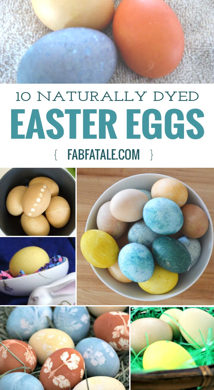 10 Naturally Dyed Easter Eggs
